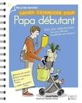 Lionel Paillès - Cahier d'exercices pour papa débutant.