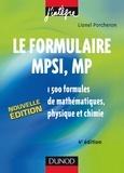 Lionel Porcheron - Le formulaire MPSI, MP - 4e éd. - 1500 formules de mathématiques, physique et chimie.
