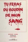 Lionel Raux - Tu feras du boudin de mon sang.