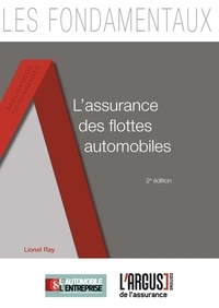 Lionel Ray - L'assurance des flottes automobiles.