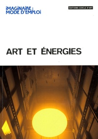Lionel Richard - Art et énergies.