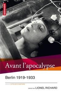 Lionel Richard - Avant l'apocalypse.