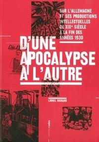 Lionel Richard - D'une apocalypse à l'autre.