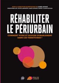 Réhabiliter le périurbain - Comment vivre et bouger durablement dans ces territoires ?.pdf