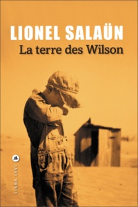 Lionel Salaün - La Terre des Wilson.