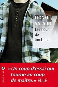 Lionel Salaün - Le retour de Jim Lamar.