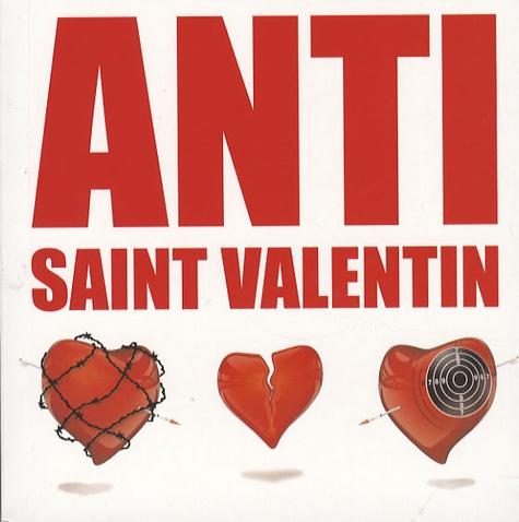 Lionel Schwenke - Anti Saint-Valentin.