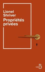 Lionel Shriver - Propriétés privées.