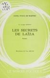 Lionel Stacul de Martinis et Yves Becon - Le voyage intérieur. Les secrets de Laïza.