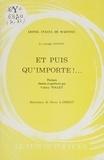 Lionel Stacul de Martinis et Pierre Lambert - Le voyage intérieur. Et puis qu'importe !....