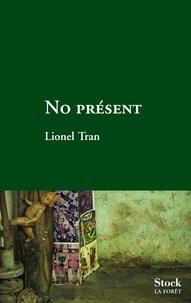 Lionel Tran - No présent.