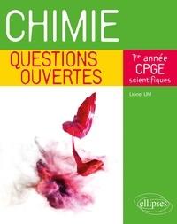 Lionel Uhl - Chimie 1re année de CPGE scientifiques.