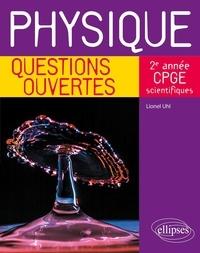 Lionel Uhl - Physique 2e année CPGE scientifiques.