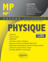 Lionel Vidal et Régis Bourdin - Physique MP/MP*.