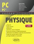 Lionel Vidal et Régis Bourdin - Physique PC/PC*.
