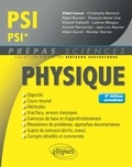 Lionel Vidal et Christophe Bernicot - Physique PSI/PSI*.