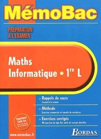 Lionel Weinsanto - Maths Informatique 1ère L. - Préparation à l'examen.