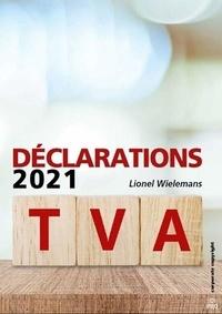 Lionel Wielemans - Déclarations TVA 2021 - 2021.