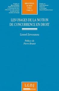 Lionel Zevounou - Les usages de la notion de concurrence en droit.