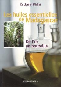 Les huiles essentielles de Madagascar - De lor en bouteille.pdf