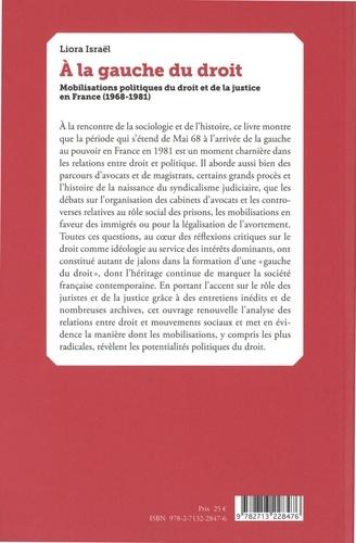 A la gauche du droit. Mobilisations politiques du droit et de la justice en France (1968-1981)