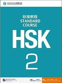 Liping Jiang et Feng Wang - Standard Course HSK 2.