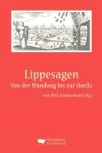 Lippesagen - Von der Mündung bis zur Quelle.