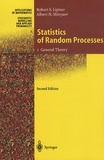 Lipster et Albert Nicolaevich Shiryaev - Statistics of Random Processes - Volume 1, General Theory.