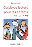 Lire c'est Elire - Guide de lecture pour des enfants de 7 à 17 ans.
