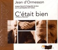 Jean d' Ormesson - C'était bien. 4 CD audio