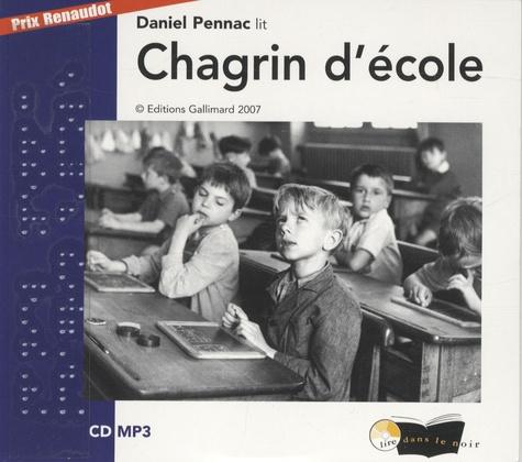 Chagrin d'école  avec 1 CD audio