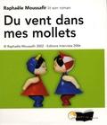 Raphaële Moussafir - Du vent dans mes mollets. 2 CD audio
