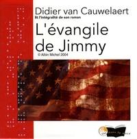 Didier Van Cauwelaert - L'évangile de Jimmy. 10 CD audio
