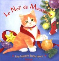 Lisa Alderson - Le Noël de Moustache.
