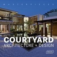 Lisa Baker - Courtyard architecture + design.