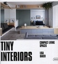 Lisa Baker - Tiny Interiors - Compact Living Spaces.
