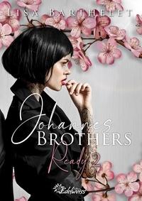 Lisa Barthelet - Johannes Brothers - Ready 2.