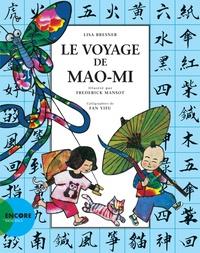 Lisa Bresner et Frédérick Mansot - Le voyage de Mao-Mi.