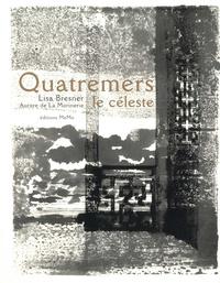 Lisa Bresner et Aurore de La Morinerie - Quatremers le céleste.