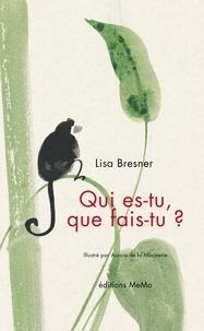 Lisa Bresner et Aurore de la Morinerie - Qui es-tu, que fais-tu ?.