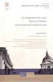 Lisa Carayon - La catégorisation des corps - Etude sur l'humain avant la naissance et après la mort.