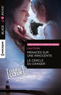 Lisa Childs - Menaces sur une innocente - Le cercle du danger.