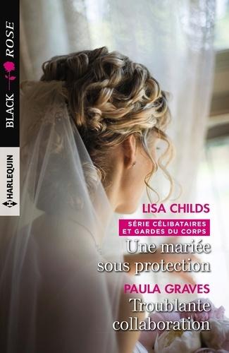 Une mariée sous protection - Troublante collaboration