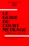 Lisa Cléard et Aubert Allal - Le guide du court métrage.