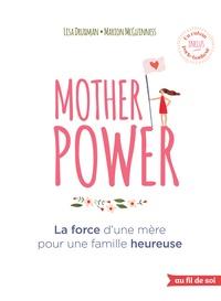 Mother Power - La force dune mère pour une famille heureuse.pdf