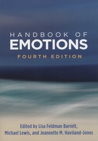 Lisa Feldman Barrett et Michael Lewis - Handbook of Emotions.