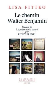 Lisa Fittko - Le chemin Walter Benjamin - Souvenirs 1940-1941.