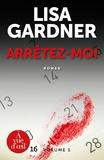 Lisa Gardner - Arrêtez-moi - 2 volumes.
