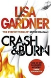 Lisa Gardner - Crash & Burn.