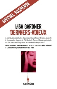 Lisa Gardner et Lisa Gardner - Derniers adieux.